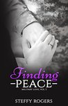 Finding Peace (Military Love Series #3)