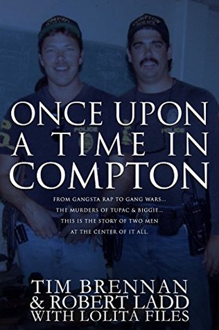 once-upon-a-time-in-compton-from-gangsta-rap-to-gang-wars-the-murders-of-tupac-biggie-this-is-the-story-of-two-men-at-the-center-of-it-all