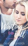 Waiting to Fall (The Waiting Duet: Book 2)