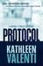 Protocol by Kathleen Valenti