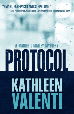 Protocol (A Maggie O'Malley Mystery #1)