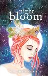 Night Bloom (Night Bloom, #1)