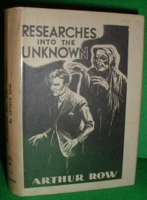 researches-into-the-unknown-being-the-experiences-adventures-of-a-psychologist-on-the-subject-of-ghosts-other-obscure-problems