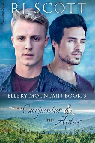 Book Review: The Carpenter and the Actor (Ellery Mountain #3) by R.J. Scott