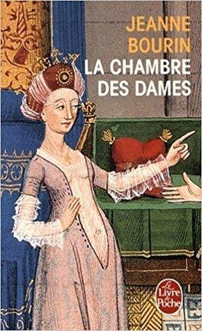 La chambre des dames (La chambre des dames, #1)