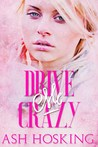 Drive Me Crazy  (The Missing Pieces series, #2)
