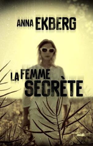 https://ploufquilit.blogspot.com/2017/05/la-femme-secrete-anna-ekberg.html