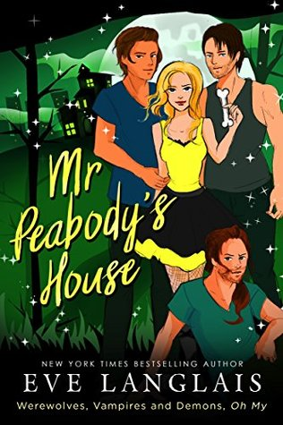Mr. Peabody's House (Werewolves, Vampires and Demons, Oh My, #2)