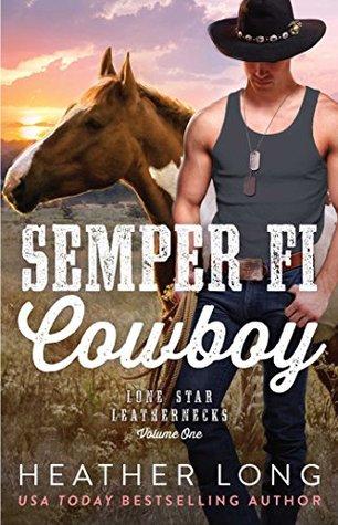 Semper Fi Cowboy (Lone Star Leathernecks #1)
