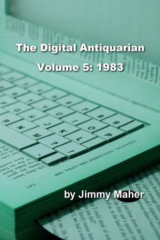 The Digital Antiquarian Volume 5: 1983