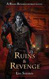 Ruins & Revenge (Raine Benares, #9)