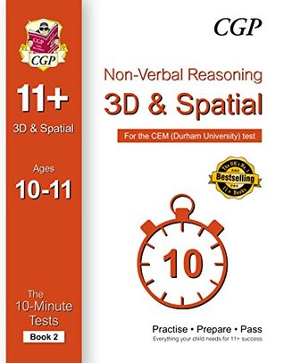 10-Minute Tests for 11+ Non-Verbal Reasoning: 3D and Spatial Ages 10-11 (Book 2) - CEM Test