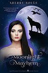 Moonlight Mayhem (Charmed Chronicles #3)