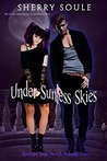 Under Sunless Skies (Starlight Saga #2)