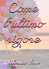 Come l'ultimo rigore by Alessia Esse