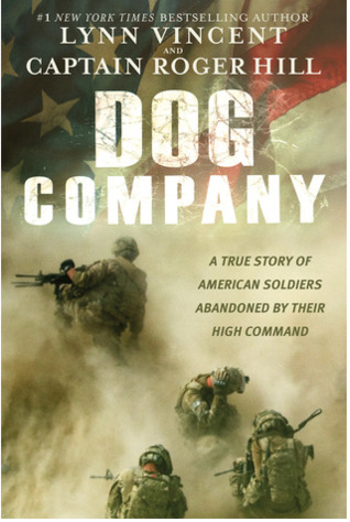 Dog company a true story of battlefield courage taliban spies and 26124374 fandeluxe Choice Image