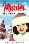 Murder by Liz Turner