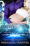 A Baby for the Alien Prince
