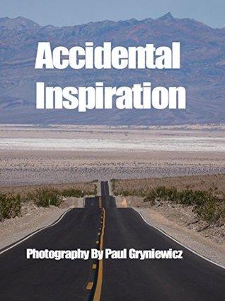 Accidental Inspiration