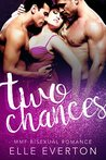 Two Chances by Elle Everton