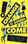 A Change Is Gonna Come audiobook download free