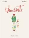 Chaussette by Loïc Clément