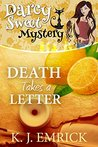 Death Takes a Letter (Darcy Sweet Mystery #21)