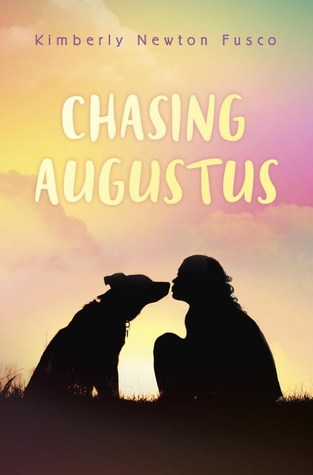 Chasing Augustus by Kimberly Newton Fusco