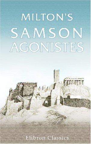 Milton's Samson Agonistes