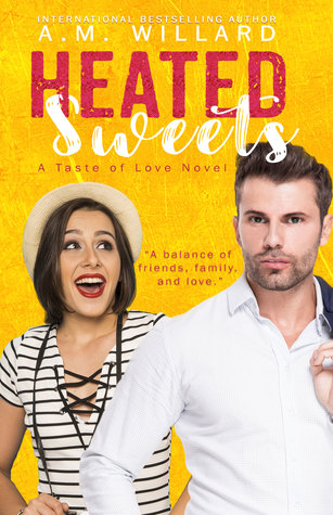 Heated Sweets (A Taste of Love, #3)