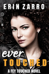 Ever Touched (Fey Touched #3)