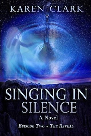Singing in Silence: Episode Two ~ The Reveal