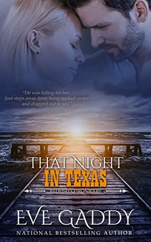 That Night in Texas (The Redfish Chronicles #4)