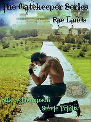 The Fae Lands (The Gate Keeper Series)