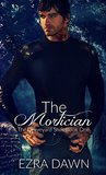 The Mortician (The Graveyard Shift, #1)