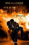 Rise of the damned by Mya McKenzie