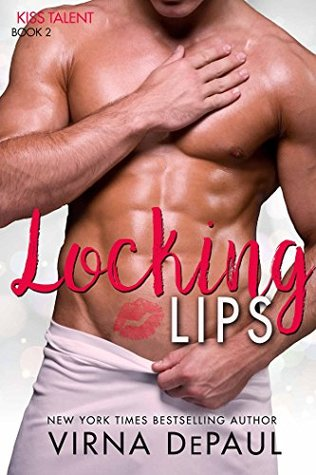 Locking Lips (Kiss Talent Agency Book 2)