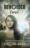 Cursed (Beholder #1)