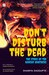 Don't Disturb The Dead by Shamya Dasgupta