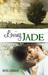 Loving Jade (Riverstone Est...
