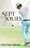 Sept jours by Cristina Bruni