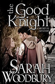 The Good Knight (Gareth & Gwen Medieval Mysteries, #1)