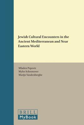 Jewish Cultural Encounters in the Ancient Mediterranean and Near Eastern World