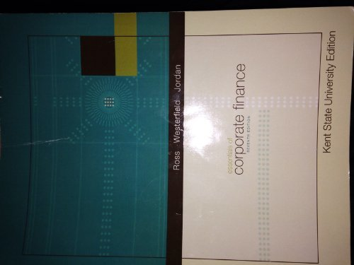 Essential of Corporate Finance, 7th Edition, Kent State University