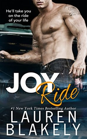 Joy Ride by Lauren Blakely | ARC Review, Excerpt, & Giveaway
