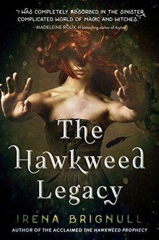 The Hawkweed Legacy (Hawkweed Prophecy #2)