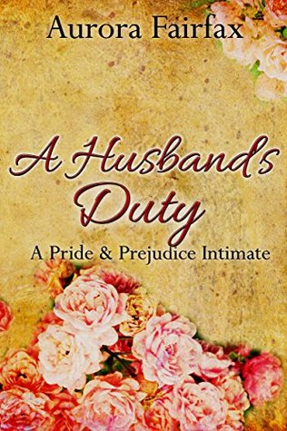 A Husband's Duty (Pemberley Tales)