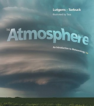 MasteringMeteorology with Pearson eText -- Standalone Access Card -- for The Atmosphere: An Introduction to Meteorology (13th Edition)