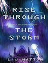 Rise Through the Storm (The Celestine Series #3)