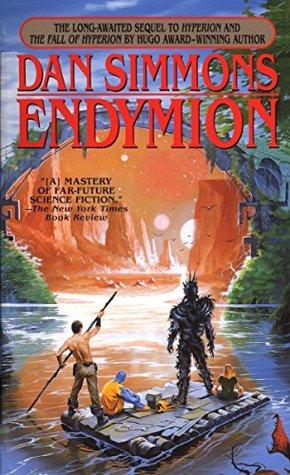 Endymion (Hyperion Cantos, #3) por Dan Simmons